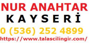 Nur Anahtar Talas Kayseri